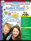 Fairy Tale Readers' Theater, Grades 2 - 6 (High-Interest/Low-Readability)