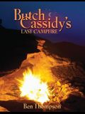 Butch Cassidy's Last Campfire