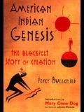 American Indian Genesis: The Blackfeet Story of Creation