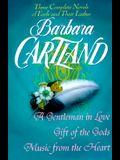 Barbara Cartland: Three Complete Novels: Earls and Their Ladies