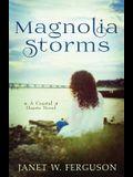 Magnolia Storms