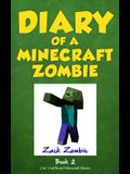 Diary of a Minecraft Zombie, Book 2: Bullies and Buddies