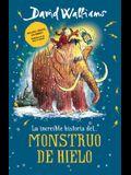 La Increíble Historia... del Monstruo de Hielo = The Ice Monster