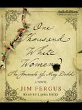 One Thousand White Women: The Journals of May Dodd: A Novel