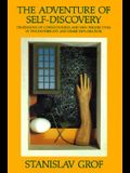 The Adventure of Self-Discovery: Dimensions of Consciousness and New Perspectives in Psychotherapy and Inner Exploration