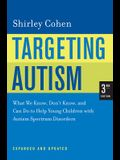 Targeting Autism: What We Know, Don't Know, and Can Do to Help Young Children with Autism Spectrum Disorders