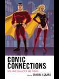 Comic Connections: Building Character and Theme