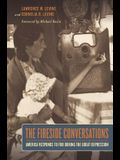The Fireside Conversations: America Responds to FDR During the Great Depression