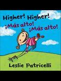 Higher! Higher!/!Mas Alto! !Mas Alto!