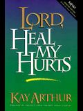 Lord, Heal My Hurts (Lord Series)