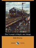The Triumph of Night, and Xingu (Dodo Press)