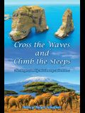 Cross the Waves and Climb the Steeps: The Meyer Family Missionary Adventures