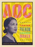 Aoc: Fighter, Phenom, Changemaker
