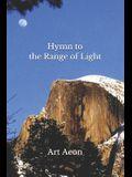 Hymn to the Range of Light: Yosemite and High Sierra