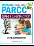 Let's Prepare for the Parcc Grade 3 Ela/Literacy Test