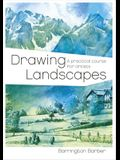 Drawing Landscapes: A Practical Course for Artists