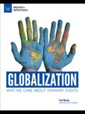 Globalization: Why We Care about Faraway Events