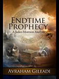 Endtime Prophecy: A Judeo-Mormon Analysis