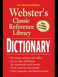 Webster's Dictionary, Grades 6 - 12: Classic Reference Library (Webster's Classic Reference Library)
