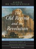 The Old Regime and the Revolution, Volume I: The Complete Text