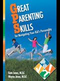 Great Parenting Skills for Navigating Your Kids Personality
