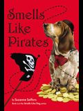 Smells Like Pirates (Smells Like Dog)