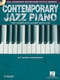 Contemporary Jazz Piano - The Complete Guide with Online Audio!: Hal Leonard Keyboard Style Series