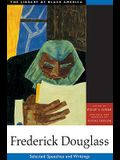 Frederick Douglass: Selected Speeches and Writings (The Library of Black America series)
