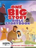 One Big Story Bible Storybook, Hardcover: Connecting Christ Throughout God's Story