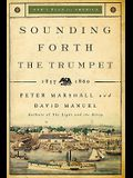 Sounding Forth the Trumpet: 1837-1860