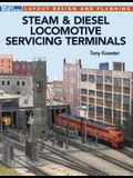 Steam & Diesel Locomotives Servicing Terminals: Layout Design & Planning