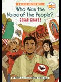 Who Was the Voice of the People?: Cesar Chavez: A Who HQ Graphic Novel