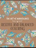 The Art of Mindfulness: Restful and Balanced Coloring