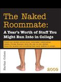 The Naked Roommate Boxed Calendar: A Year's Worth of Stuff You Might Run Into in College