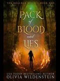 A Pack of Blood and Lies