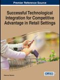 Successful Technological Integration for Competitive Advantage in Retail Settings