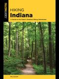 Hiking Indiana: A Guide to the State's Greatest Hiking Adventures