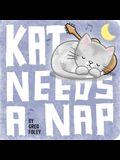 Kat Needs a Nap