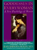 Goddesses in Every Woman Reissue: A New Psychology of Women