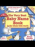 The Very Best Baby Name Book In The Whole Wide World