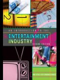 An Introduction to the Entertainment Industry; Second Edition
