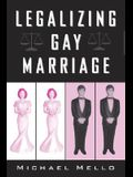 Legalizing Gay Marriage: Vermont and the National Debate