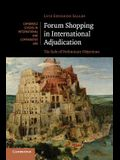 Forum Shopping in International Adjudication