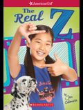 The Real Z (American Girl: Z Yang, Book 1), Volume 1