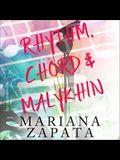 Rhythm, Chord & Malykhin Lib/E