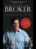 The Book on Making It as a Broker: How to Double Production in 12 Months