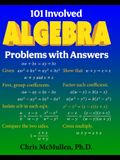 101 Involved Algebra Problems with Answers