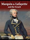 Marquis de Lafayette and the French (Alexander Hamilton)