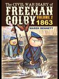 The Civil War Diary of Freeman Colby, Volume 2: 1863