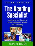 The Reading Specialist: Leadership and Coaching for the Classroom, School, and Community